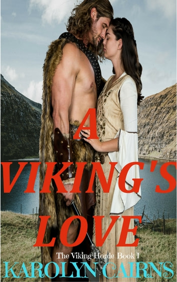 A Viking's Love ebook by Karolyn Cairns