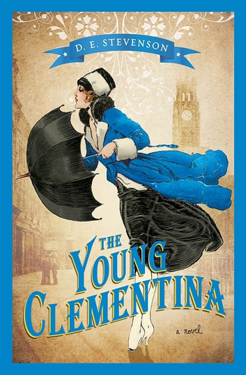 The Young Clementina ebook by D.E. Stevenson