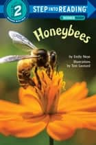 Honeybees ebook by Emily Neye, Tom Leonard
