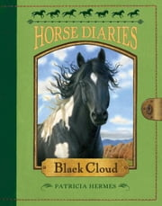 Horse Diaries #8: Black Cloud ebook by Patricia Hermes,Astrid Sheckels
