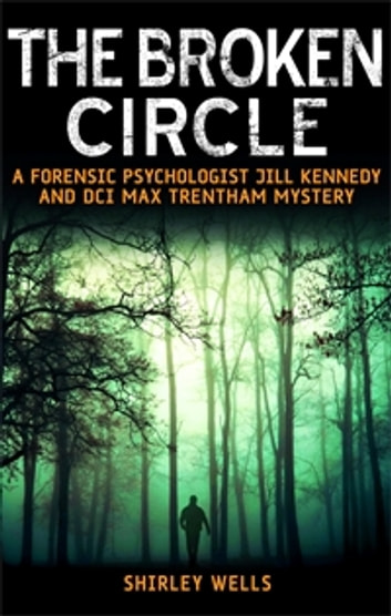 The Broken Circle ebook by Shirley Wells