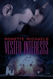 Vested Interests ebook by Monette Michaels
