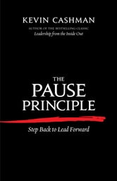 The Pause Principle - Step Back to Lead Forward ebook by Kevin Cashman