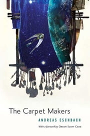 The Carpet Makers ebook by Andreas Eschbach