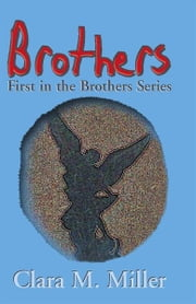 Brothers ebook by Clara M. Miller