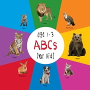 ABC Animals for Kids age 1-3 (Engage Early Readers: Children's Learning Books) ebook by Dayna Martin,A.R. Roumanis