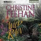 Wild Rain livre audio by Christine Feehan