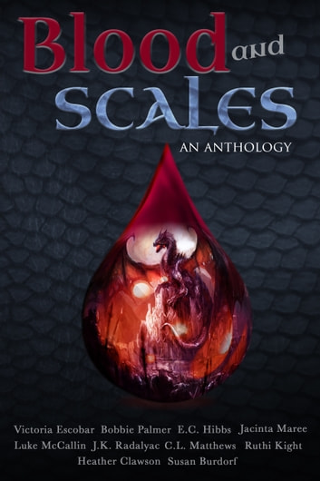 Blood And Scales An Anthology Ebook By Victoria Escobar