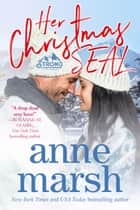 Her Christmas SEAL - Strong, California, #7 ebook by Anne Marsh