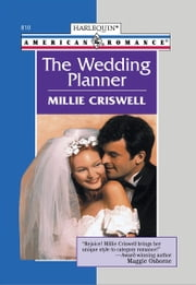 The Wedding Planner ebook by Millie Criswell