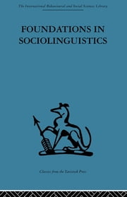 Foundations in Sociolinguistics - An ethnographic approach ebook by Dell Hymes