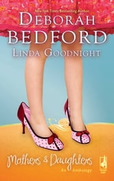 Mothers and Daughters: An Anthology - The Hair Ribbons\Unforgettable ebook by Deborah Bedford,Linda Goodnight