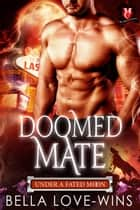 Doomed Mate - Under a Fated Moon Series, #1 ebook by