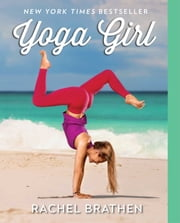 Yoga Girl ebook by Rachel Brathen