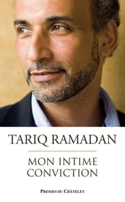 Mon intime conviction eBook by Tariq Ramadan