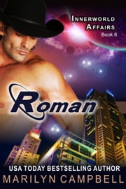 Roman (The Innerworld Affairs Series, Book 6) ebook by Marilyn Campbell