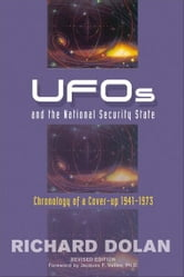 UFOs and the National Security State - Chronology of a Coverup, 1941-1973 ebook by Dolan, Richard M.