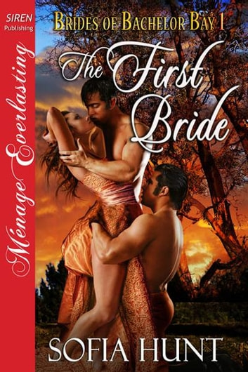 The First Bride ebook by Sofia Hunt