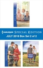 Harlequin Special Edition July 2018 Box Set - Book 2 of 2 - Detective Barelli's Legendary Triplets\The Soldier's Twin Surprise\The Captain's Baby Bargain ebook by Melissa Senate, Judy Duarte, Merline Lovelace