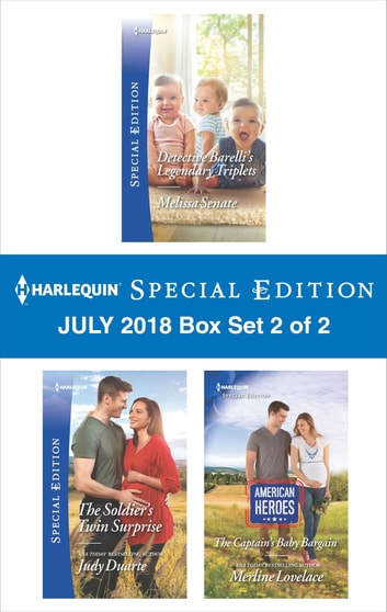 Harlequin Special Edition July 2018 - Box Set 2 of 2 - Detective Barelli's Legendary Triplets\The Soldier's Twin Surprise\The Captain's Baby Bargain ebook by Melissa Senate,Judy Duarte,Merline Lovelace