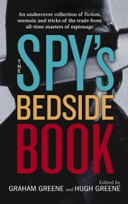 The Spy's Bedside Book ebook by D.H. Lawrence,Rudyard Kipling