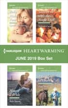 Harlequin Heartwarming June 2019 Box Set - A Clean Romance ebook by Cynthia Thomason, Melinda Curtis, Rula Sinara,...