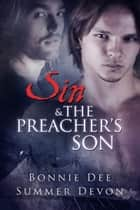 Sin and the Preacher's Son ebook by Bonnie Dee, Summer Devon