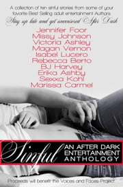 Sinful: An After Dark Entertainment Anthology ebook by Marissa Carmel