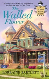 The Walled Flower ebook by Lorraine Bartlett