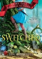 Switched ebook by Jen Calonita