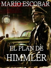 El plan de Himmler ebook by Mario Escobar