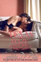 Texas Daze ebook by Cynthia D'Alba