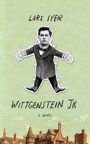 Wittgenstein Jr. ebook by Lars Iyer