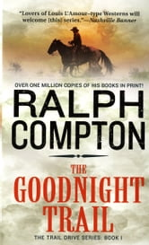 The Goodnight Trail ebook by Ralph Compton