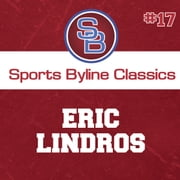 Sports Byline: Eric Lindros audiobook by Ron Barr