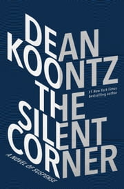The Silent Corner - A Novel of Suspense ebook by Kobo.Web.Store.Products.Fields.ContributorFieldViewModel