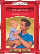Millionaire M.D. (Mills & Boon Desire) (Texas Cattleman's Club, Book 6) ebook by Jennifer Greene