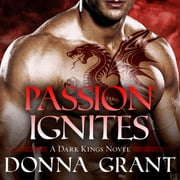 Passion Ignites audiobook by Donna Grant