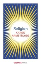 Religion - Vintage Minis ebook by Karen Armstrong