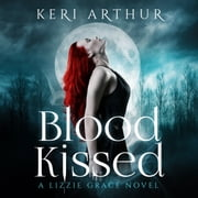 Blood Kissed audiobook by Keri Arthur