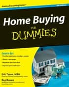 Home Buying For Dummies ebook by Eric Tyson, Ray Brown