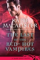 Last of the Red-Hot Vampires ebook by