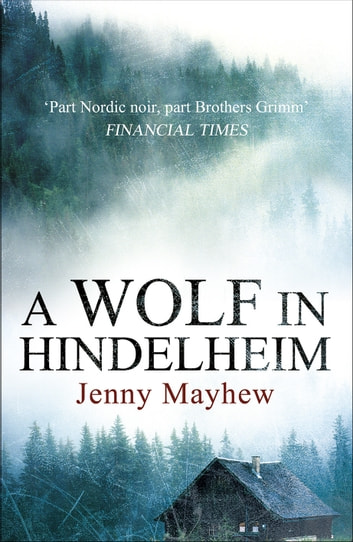 A Wolf in Hindelheim ebook by Jenny Mayhew