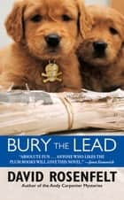 Bury the Lead ebook by