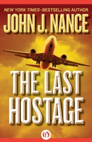 The Last Hostage ebook by John J. Nance