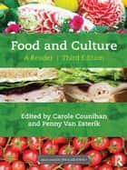 Food and Culture - A Reader ebook by Carole Counihan, Penny Van Esterik