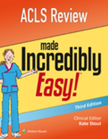 Acls review made incredibly easy ebook von lww 9781496355003 acls review made incredibly easy ebook by lwwkate stout fandeluxe Gallery