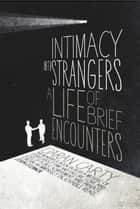 Intimacy With Strangers ebook by Ciaran Carty