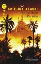 The Fountains Of Paradise ebook by Sir Arthur C. Clarke