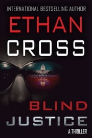 Blind Justice ebook by Ethan Cross
